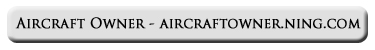 www.aircraftowner.ning.com