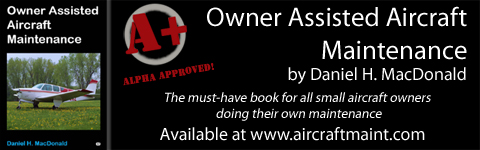 Owner Assisted Aircraft Maintenance by Daniel H. MacDonald